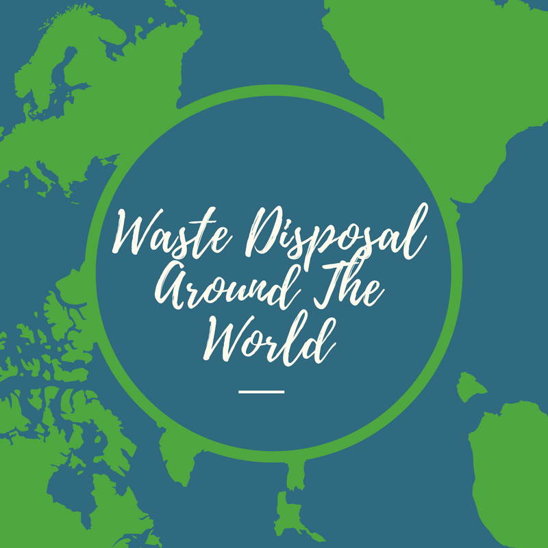 Waste Disposal Around the World