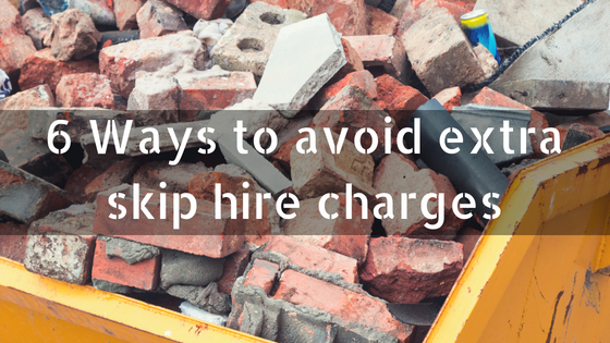 6 Ways to avoid extra skip hire charges