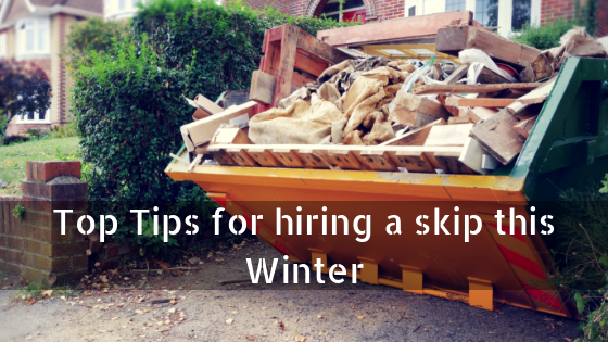 Top Tips for hiring a skip this Winter