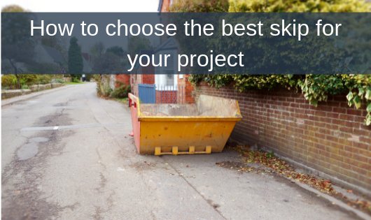 How to choose the best skip for your project