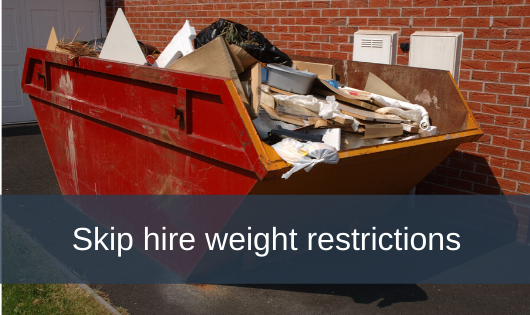 Skip hire weight restrictions
