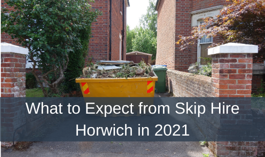What to Expect from Skip Hire Horwich in 2021